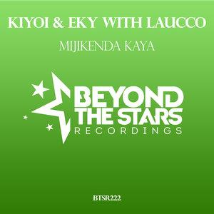 KIYOI & EKY with LAUCCO - Mijikenda Kaya