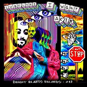 LUBELSKI - I Want Acid