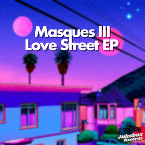 MASQUES III - Love Street