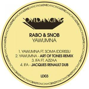 RABO & SNOB - Yawumna