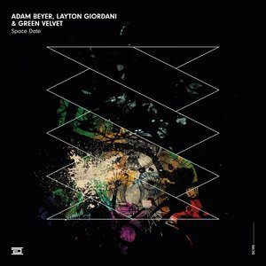 ADAM BEYER/LAYTON GIORDANI/GREEN VELVET - Space Date
