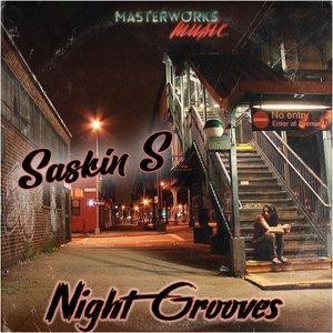 SASKIN S - Night Grooves