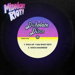 DUBPLATE DISCO - Pick Up/Disco Madness