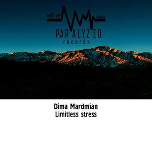 DIMA MARDMIAN - Limitless Stress