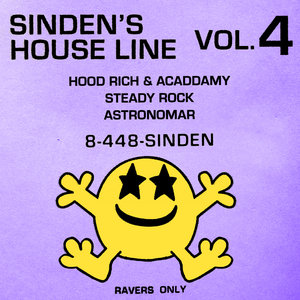 HOODRICH/STEADY ROCK/ASTRONOMAR - Sinden's House Line Vol 4