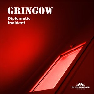 GRINGOW - Diplomatic Incident