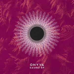 ONYVA - Sambo EP