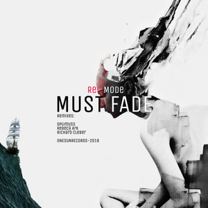 REC MODE - Must Fade