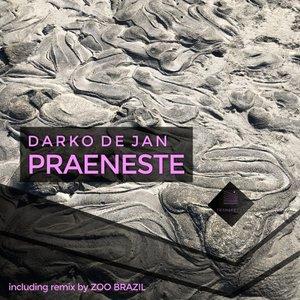 DARKO DE JAN - Praeneste