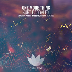 KURT BAGGALEY - One More Thing