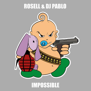 ROSELL & DJ PABLO - Impossible