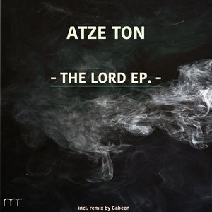 ATZE TON - The Lord