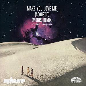 JARREAU VANDAL - Make You Love Me (feat Zak Abel) (Acoustic & Remix)