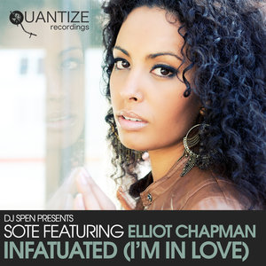 SOTE feat ELLIOT CHAPMAN - Infatuated (I'm In Love)