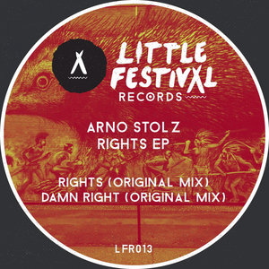 ARNO STOLZ - Rights EP