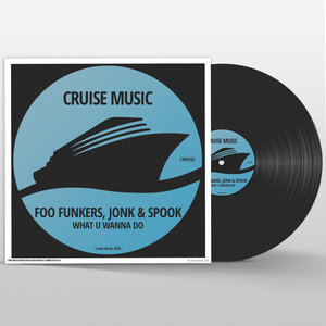 FOO FUNKERS/JONK & SPOOK - What U Wanna Do