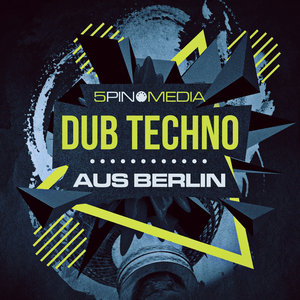 5PIN MEDIA - Dub Techno Aus Berlin (Sample Pack WAV/APPLE)