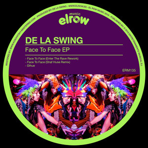 DE LA SWING - Face To Face EP
