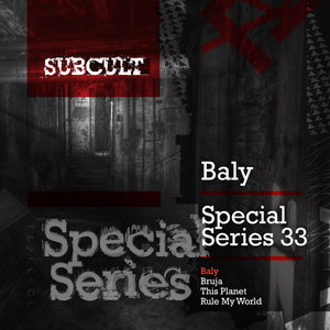 BALY - Sub Cult Special Series EP 33