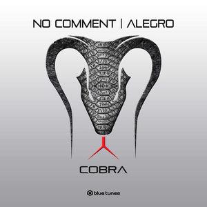 NO COMMENT/ALEGRO - Cobra