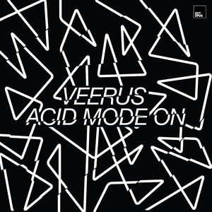 VEERUS - Acid Mode On