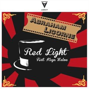 ABRAHAM LICORNE feat KAYA MALOU - Red Light