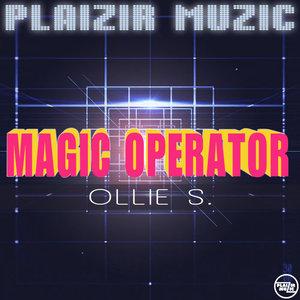 OLLIE S - Magic Operator