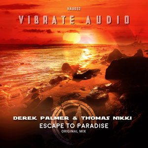 DEREK PALMER/THOMAS NIKKI - Escape To Paradise (Extended Mix)