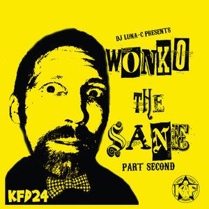 LUNA-C - Wonko The Sane Part Second