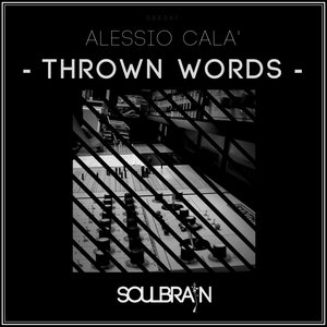 ALESSIO CALA' - Thrown Words