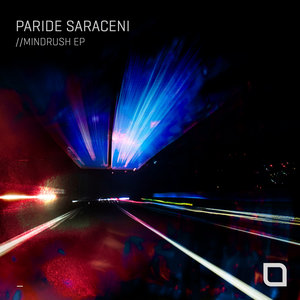 PARIDE SARACENI - Mindrush EP