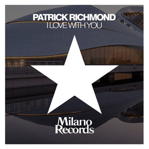 PATRICK RICHMOND - In Love With You