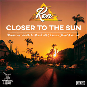 KEN - Closer To The Sun EP