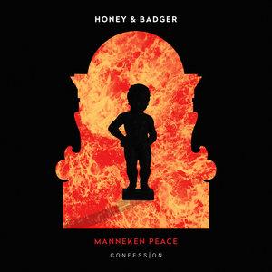 HONEY & BADGER - Manneken Peace
