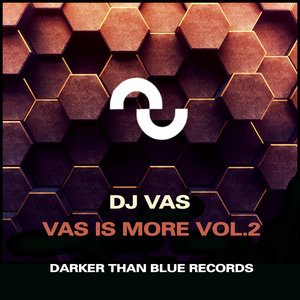 DJ VAS - Vas Is More Vol 2