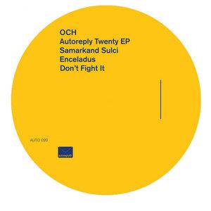 OCH - Autoreply Twenty EP