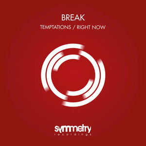BREAK - Temptations
