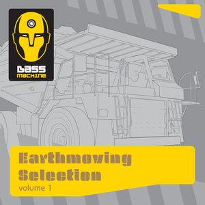 VARIOUS - Bass Machine Earthmoving Selection Vol 1
