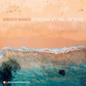 ROBERTO BRONCO - Move In Silence
