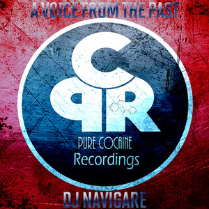 DJ NAVIGARE - A Voice From The Past (Explicit)
