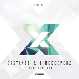 DISTANCE & TIMEKEEPERZ - Lose Control