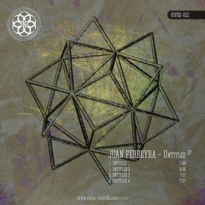 JUAN FERREYRA - Untitled EP