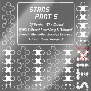 DJ MILL/TITANIC BROS/DANIELE MONDELLO/DJ VORTEX - Stars Part 5