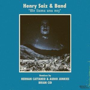 HENRY SAIZ & BAND & HENRY SAIZ - Me Llama Una Voz