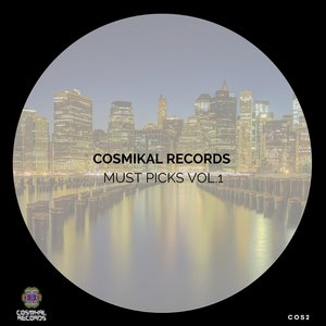 CORBELER/3ICHO/JULIAN LUKEN/ARMANDO ARAIZA/SERGIO MALDONADO - Cosmikal Records Must Picks Vol 1