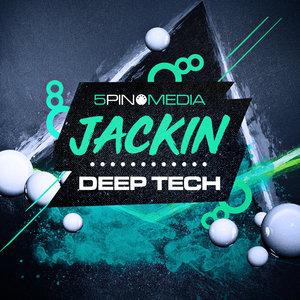 5PIN MEDIA - Jackin Deep Tech (Sample Pack WAV/APPLE)