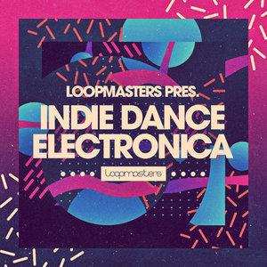 LOOPMASTERS - Indie Dance Electronica (Sample Pack WAV/APPLE/LIVE/REASON)