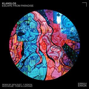 KLANGLOS - Escape From Paradise EP