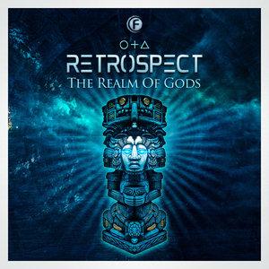 RETROSPECT - The Realm Of Gods