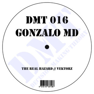 GONZALO MD - The Real Hazard EP
